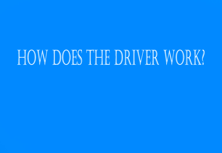 How does the driver work