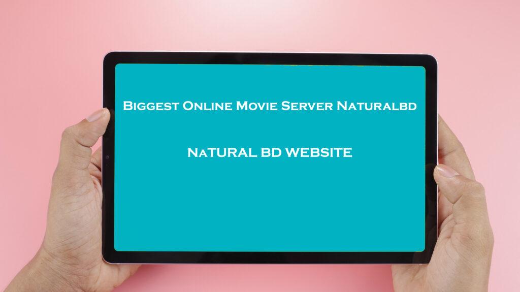 Biggest Online Movie Server Naturalbd