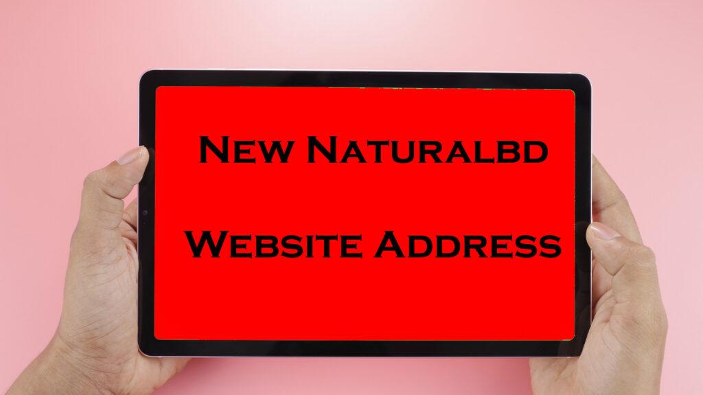 New Naturalbd Website Address