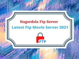 Nagordola Ftp Server _ Latest Ftp Movie Server 2021