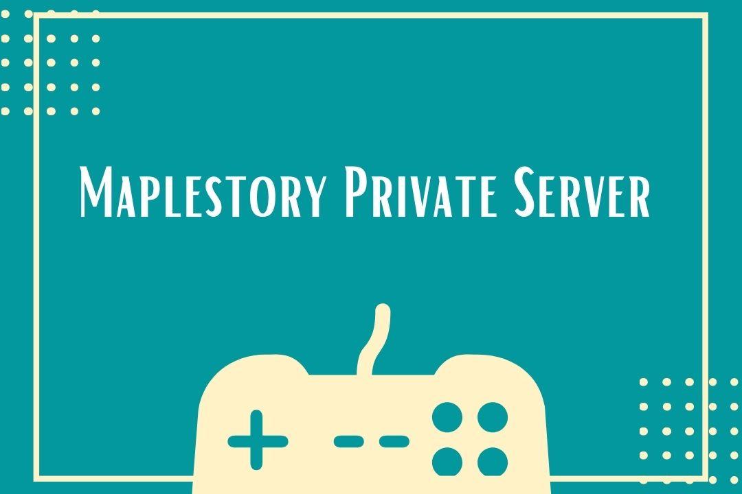 Maplestory Private Server