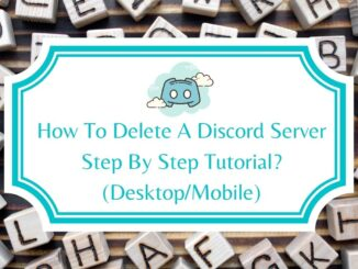 How To Delete A Discord Server Step By Step Tutorial (Desktop/Mobile)