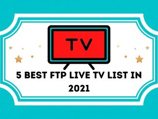 5 BEST FTP LIVE TV LIST IN 2021