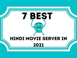 7 Best Hindi Movie Server in 2021