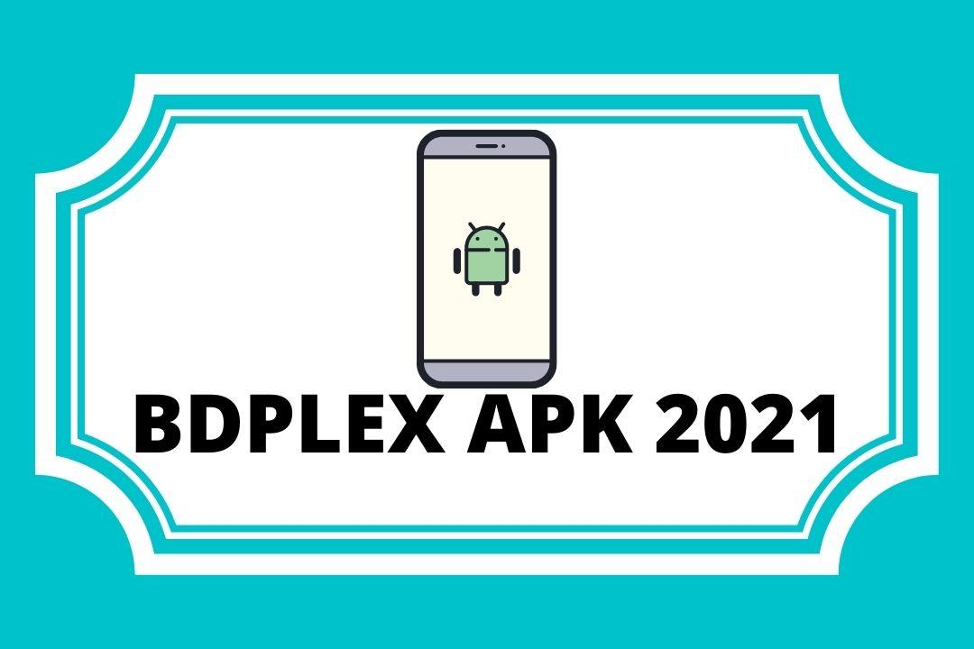 BDPLEX APK 2021