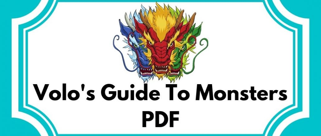 Volo's Guide To Monsters PDF Free Download 2021
