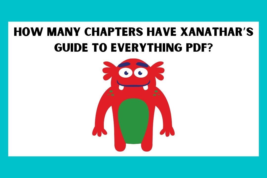 How many chapters have Xanathar's Guide To Everything PDF