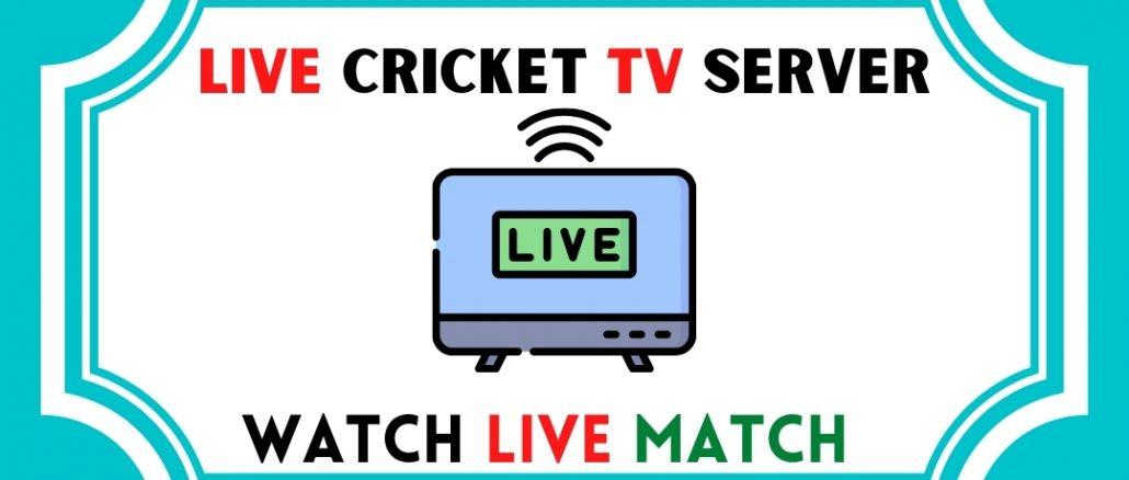 live cricket tv server Watch Live Match